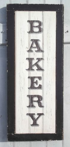 Hand painted BAKERY sign~Black Frame~Vintage~Weathered Beadboard~Farmhouse Kitchen