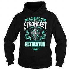 I Love NETHERTON NETHERTONYEAR NETHERTONBIRTHDAY NETHERTONHOODIE NETHERTON NAME NETHERTONHOODIES  TSHIRT FOR YOU Shirts & Tees
