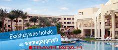 Luksusowe hotele dla wymagających   http://www.traveliada.pl/wczasy/samolotem/s,5/