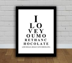 Eye Exam Chart I love you more than chocolate by bonmotprints, $12.00