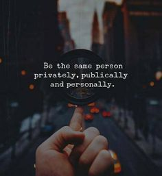 Be the same person.. —via http://ift.tt/2eY7hg4