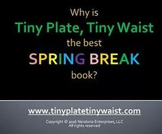 #book #books #BookBoost #BookWorm #bookworms #bookstagram #fitnessbook #fitnessmotivation #kindle #kindlepaperwhite #kindlefire #kindlefirehd #kindleunlimited #paperbacks #paperback #relaxation #weightlossjourney #weightloss #stressmanagement #breathing #healthyrecipes #healthylife #healthylifestyle #loseweight #breathe #relaxed #stretch  Why is Tiny Plate Tiny Waist the BEST Spring Break book? by tinyplatetinywaist