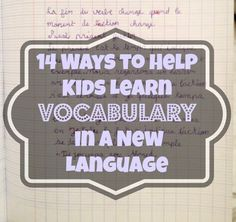 14 Ways to Help Kids Learn Vocabulary in a New Language #learn #spanish #kids