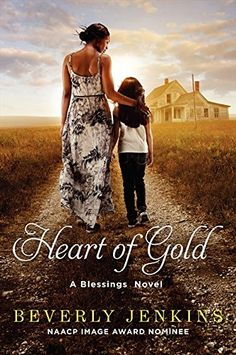 """""""Heart of Gold: A Blessings Novel"""" (Blessings Series) by Beverly Jenkins"""