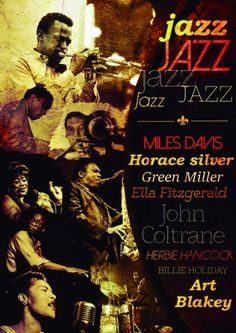 Poster Cartaz de Jazz com Miles Davis, Horace Silver, Green Miller Ella Fitzgerald, John Coltrane, Herbie Hhancook, Billie Holiday