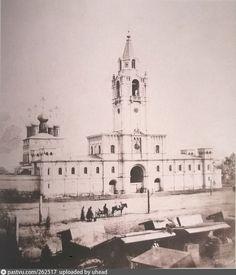 Страстной монастырь, 1855. Сейчас на этом месте Пушкинская площадь.