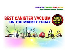Best Canister Vacuum Most Wished For