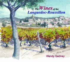 The Wines of the Languedoc-Roussillon -Wendey Gedney-Vin en vacances