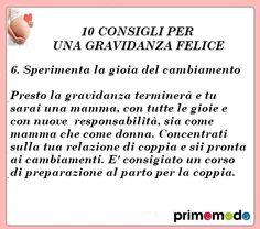 10 consigli per una gravidanza felice. Consiglio numero 6 - Sperimenta la gioia del cambiamento http://www.primomodo.com/10-consigli-per-una-gravidanza-felice.html