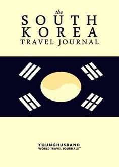 The South Korea Travel Journal
