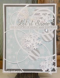 Laurel Seabrook created this awesome icy snow card. Love all of the whimsical circles