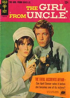 Comic Book Covers - Page 19 - Science Fiction Fantasy Chronicles: forums Vintage Comic Books, Vintage Tv, Vintage Comics, The Girl From Uncle, Mejores Series Tv, Stephanie Powers, Nostalgia, Silver Age Comics, Comics
