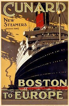 Vintage Cunard Steamship Line - Boston to Europe _________________________ #Vintage #Travel #Poster