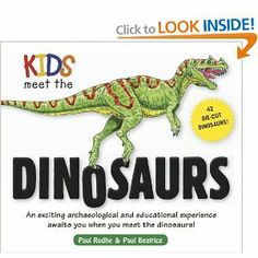 Kids Meet the Dinosaurs by Paul Rodhe. Save 28 Off!. $9.32. Series - Kids Meet (Book 1). 90 pages. Publisher: Applesauce Press; Spi edition (January 15, 2013)