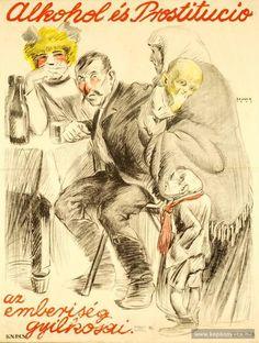 Lejava Ferenc - Alkohol és Prostitució az emberiség gyilkosai, 1919