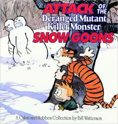Attack of the Deranged Mutant Killer Monster Snow Goons(Calvin and Hobbes Series)