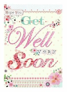 Lynn Horrabin - get well. Get Well Soon Funny, Get Well Soon Quotes, Greeting Card Companies, Greeting Cards, Get Well Wishes, Wish Quotes, Get Well Cards, Sympathy Cards, Sympathy Quotes