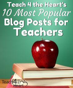 Lots of classroom management advice! Top 10 Blog Posts for Teachers - Teach 4 the Heart