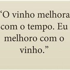 #truestory #wine #vinho #todomundomelhora