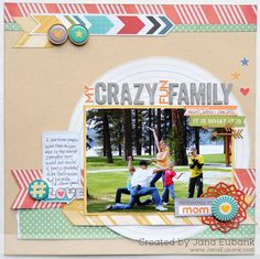 My Crazy Fun Family - Scrapbook.com