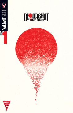 "Bloodshot Reborn #1, By Jeff Lemire, Mico Suayan and David Baron ""Who was Bloodshot? Bloodshot was death."" The wait is over and the epic next chapter in the life of...,  #All-Comic #Bloodshot #BloodshotReborn #BrianReber #DavidBaron #JeffLemire #Kay #MicoSuayan #review #TheValiant #TylerGoulet #Valiant #ValiantComics #ValiantEntertainment"