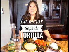 LA MEJOR SOPA DE TORTILLA/Receta facil
