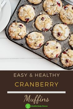 Easy & Healthy Cranberry Muffins: this cranberry muffin recipe is super-easy to make and needs only a simple few ingredients. These low-calorie muffins are crammed with tangy cranberry flavor and make for a perfect healthy snack. Grab this easy homemade cranberry muffin recipe #cranberrymuffins #muffins #muffinrecipe #healthymuffins