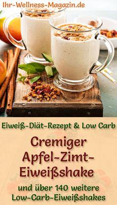 Apfel-Zimt-Eiweißshake selber machen - ein gesundes Low-Carb-Diät-Rezept für Frühstücks-Smoothies und Proteinshakes zum Abnehmen - ohne Zusatz von Zucker, kalorienarm, gesund ... #eiweiß #eiweissshake #lowcarb #smoothie #abnehmen #apfel #zimt