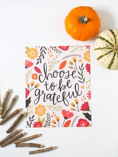 Choose to be Grateful - Floral Print - Hand lettering - Thanksgiving - Give…
