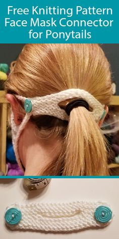 Free Knitting Pattern for Face Mask Connector for Ponytails Great Stashbuster Free Knitting Pattern for Face Mask Connector for Ponytailers This ear saver features buttons to hold face mask loops and relieve discomfort on the Crochet Mask, Crochet Faces, Free Crochet, Knitting Patterns Free, Free Knitting, Crochet Patterns, Diy Mask, Diy Face Mask, Face Masks