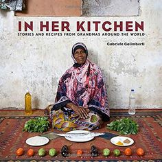 Giveaway: In Her Kitchen   Leite's Culinaria