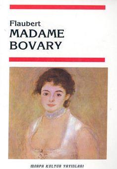 madame bovary - gustave flaubert - morpa kultur yayinlari  http://www.idefix.com/kitap/madame-bovary-gustave-flaubert/tanim.asp
