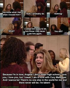 boy meets world cory and topanga quotes Tv Show Quotes, Movie Quotes, Funny Quotes, Boy Meets World Quotes, Girl Meets World, What A Beautiful Name, Cory And Topanga, The Lone Ranger, Youre My Person