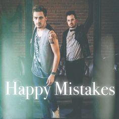 Happy Mistakes, my edit, for Heffron Drive Mistakes, Board, Happy, Ser Feliz, Planks, Being Happy