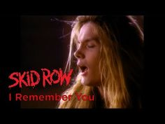 You're watching the official music video for Skid Row - 'I Remember You' from the 1989 album 'Skid Row'. Released as the third single from 'Skid Row', 'I Rem. 80s Music, Music Mix, Music Guitar, Skid Row Band, Big Hair Bands, Carly Simon, Linda Ronstadt, Warner Music Group, The Monkees