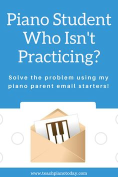 What To Say To Parents When Children Aren't Practicing Piano At Home | Teach Piano Today