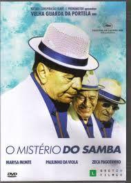 O misterio do samba - de Carolina Jabor e Lula Buarque de Hollanda, 2008