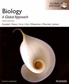 Biology : a global approach / Neil A. Campbell, Jane B.      Reece,... Lisa A. Urry,... [et al.]. http://scd.summon.serialssolutions.com/search?s.q=isbn:(9781292008653)