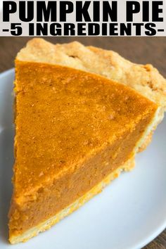 The best easy pumpkin pie recipe, made with 5 simple ingredients. This classic Thanksgiving dessert is loaded with spices, has flaky crust & creamy filling. Best Pumpkin Pie Recipe, Homemade Pumpkin Pie, Pumpkin Pie Bars, Pumpkin Dessert, Pumpkin Recipes, Easy Pumpkin Pie Recipe With Condensed Milk, Pumpkin Pie Filling Recipe Easy, Pecan Pie Recipe From Scratch, Pumpkin Pie Ingredients