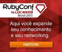 São abertas as inscrições para a RubyConf Brasil by Locaweb com preço promocional #RubyConf