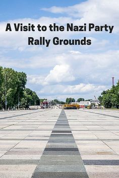 A visit to the Nuremberg Rally Grounds is a step back into a dark period of German history.