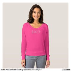 2017 Pink Ladies Shirt http://www.zazzle.com/2017_pink_ladies_shirt-235423402881663939?rf=238498825812378580