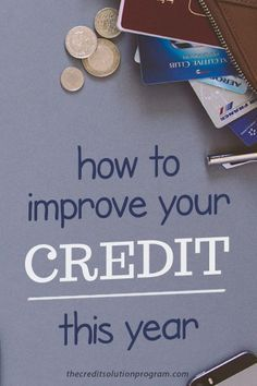 Here are actionable strategies you can use to improve your credit this year.