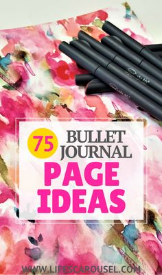 75+ Bullet Journal Page Ideas | Bullet Journal Ideas. Pages, spreads, layouts and tracker ideas. BIG list of all your page ideas. Perfect for when you are starting a bullet journal!