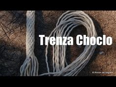 """Trenza Choclo """"El Rincón del Soguero"""" - YouTube"""