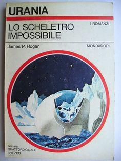 """Il romanzo """"Lo scheletro impossibile"""" (""""Inherit the Stars"""") di James P. Hogan è stato pubblicato per la prima volta nel 1977. È il primo libro del ciclo dei Giganti. In Italia è stato pubblicato da Mondadori nel n. 739 e di """"Urania"""" e all'interno del n. 74 di """"Millemondi"""" """"Le stelle dei giganti"""" nella traduzione di Beata Della Frattina. Immagine di copertina di Karel Thole per l'edizione """"Urania"""". Clicca per leggere una recensione di questo romanzo!"""