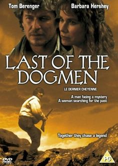 Directed by Tab Murphy.  With Tom Berenger, Barbara Hershey, Kurtwood Smith, Steve Reevis. A Montana bounty hunter is sent into the wilderness to track three escaped prisoners. Instead he sees something that puzzles him. Later with a female Native Indian history professor, he returns to find some answers.