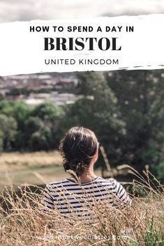 How to spend a day in Bristol, UK World Travel Guide, Europe Travel Tips, Travel Guides, Travel Uk, Travel Advice, Visit Bristol, Bristol City, Uk Destinations, Travel Around The World