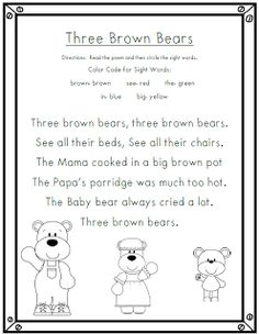 Goldilocks and the Three Bears- could sing this to the tune of Three Blind Mice