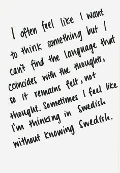 """""""Sometimes I feel like I'm thinking in Swedish without knowing Swedish"""". ¿A ti también te pasa? #idiomas #languages #xl8"""